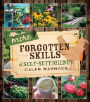 More Forgotten Skills of Self Sufficiency
