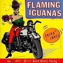 Flaming Iguanas