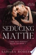 Seducing Mattie