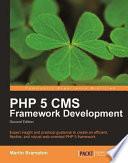 Php 5 Cms Framework Development 2nd Edition