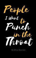 People I Want to Punch in the Throat Book PDF