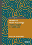 EXISTENTIAL HEALTH PSYCHOLOGY Book PDF