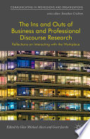 The Ins and Outs of Business and Professional Discourse Research