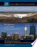 Mining and Communities
