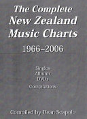 The Complete New Zealand Music Charts  1966 2006