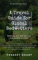 A Travel Guide for Global Bedwetters