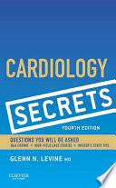 """Cardiology Secrets E-Book"" by Glenn N. Levine"