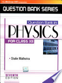 Question Bank In Physics For Class Xii