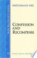Confession and Recompense