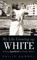 My Life Growing Up White During Apartheid in South Africa