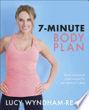 """""""7-Minute Body Plan: Quick workouts & simple recipes for real results in 7 days"""" by Lucy Wyndham-Read"""