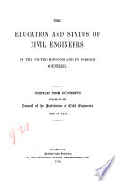 The Education And Status Of Civil Engineers In The United Kingdom And In Foreign Countries