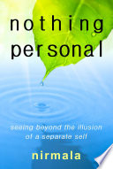 Nothing Personal Seeing Beyond The Illusion Of A Separate Self Book PDF