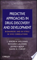 Predictive Approaches in Drug Discovery and Development Book