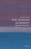 The Russian Economy  a Very Short Introduction