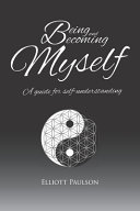 Being and Becoming Myself Book