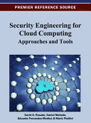 Security Engineering for Cloud Computing  Approaches and Tools