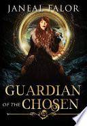 Guardian of the Chosen