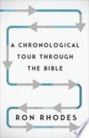 A Chronological Tour Through the Bible