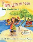 Piraten-Lieder Für Kinder (Vol. 2) - Das Liederbuch