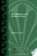 Plant Metaphors In The Old Greek Of Isaiah