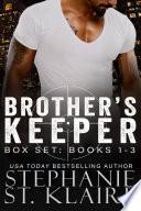 Brother s Keeper Series Box Set  Books 1 3