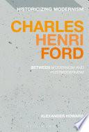 Charles Henri Ford Between Modernism And Postmodernism