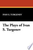 The Plays of Ivan S. Turgenev Pdf/ePub eBook
