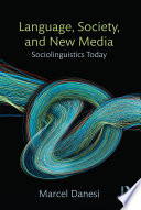 Language, Society, and New Media Pdf/ePub eBook