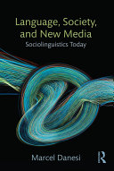 Language, Society, and New Media ebook