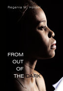 From Out of the Dark