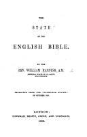 The State of the English Bible  Reprinted from the    Edinburgh Review    of October 1855