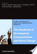 The Handbook Of Development Communication And Social Change