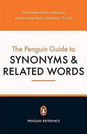The Penguin Guide to Synonyms and Related Words Book PDF
