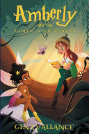 Amberly and the Secret of the Fairy Warriors