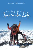 Living Your Spectacular Life [Pdf/ePub] eBook