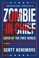 Zombie-in-Chief: Eater of the Free World Pdf/ePub eBook
