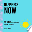 Happiness Now Book PDF
