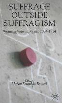 Pdf Suffrage Outside Suffragism