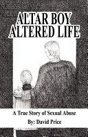 Altar Boy Altered Life