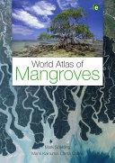World Atlas of Mangroves