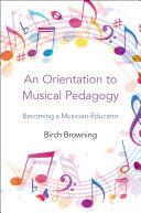 An Orientation to Musical Pedagogy Pdf/ePub eBook