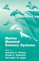 Marine Mammal Sensory Systems