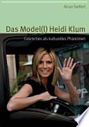 Das Model(l) Heidi Klum