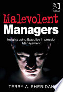 Malevolent Managers