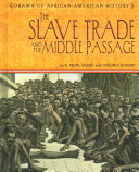 Pdf The Slave Trade and the Middle Passage
