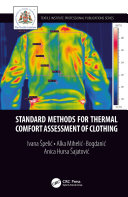 Standard Methods for Thermal Comfort Assessment of Clothing