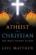 An Atheist to a Christian