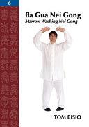 Ba Gua Nei Gong Vol. 6