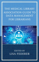 The Medical Library Association Guide to Data Management for Librarians [Pdf/ePub] eBook